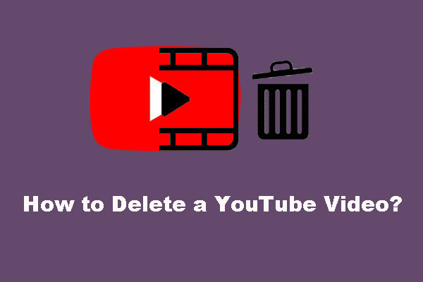 How to Delete a YouTube Video on PC and Mobile Phone?