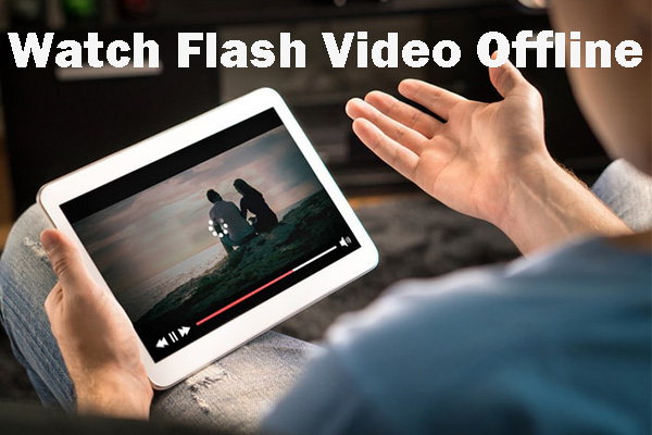 2 Ways To Download Flash Videos Successfully