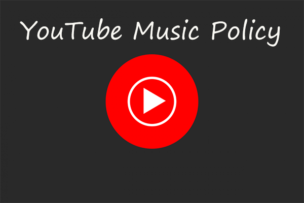 Youtube Music Policies Attach Great Importance To Copyright